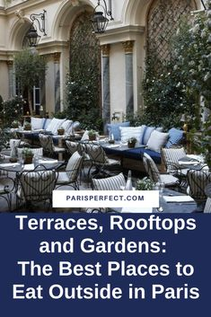 Terraces, Rooftops and Gardens: The Best Places to Eat Outside in Paris - Paris Perfect