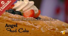 Angel Food Cake di Benedetta Parodi