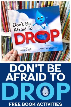 Don't Be Afraid to Drop by Julia Cook shows kids how keeping an open mind and taking on a positive perspective can help us step outside of our comfort zone. Be sure to grab these free activities to pair with this book.