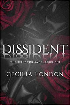 Dissident (The Bellator Saga Book 1) - Kindle edition by Cecilia London, Sofie Hartley. Literature & Fiction Kindle eBooks @ Amazon.com.