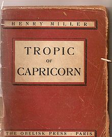 First edition of Tropic of Capricorn by Henry Miller, 1938.