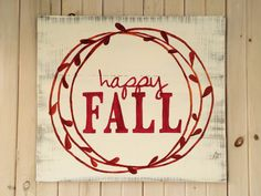 "$80 - Happy Fall, hand painted, wooden sign. The sign pictured is 30"" wide by 26"" tall. Hand painted on distressed, antique painted wood. Comes ready to hang with hanging wire. Able to make different sizes (prices will vary based on size). Made to order - allow 2-3 weeks turn around time. Does not include shipping. Happy Fall!"