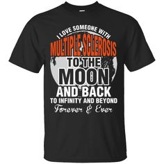 Hi everybody!   I Love Someone With Multiple Sclerosis To The Moon T-Shirt   https://zzztee.com/product/i-love-someone-with-multiple-sclerosis-to-the-moon-t-shirt/  #ILoveSomeoneWithMultipleSclerosisToTheMoonTShirt  #ISclerosisToMoon #LoveMultipleSclerosisMoon #SomeoneT #WithMultipleT #MultipleToShirt #Sclerosis #ToTheT #TheT #MoonT #TShirt