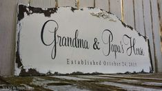 CUSTOM NAME SIGN, Grandma and Papa's House, Personalized Name Sign, Vintage Sign, Shabby Chic Name Sign, Established Sign, Distressed Sign, Distressed Signs, Established Sign, Family Name Signs, Floral Motif, Vintage Signs, Shabby Chic, Great Gifts, Names, Handmade Gifts