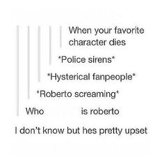 I'm with Roberto here. >>>> this males me awkward... My brother, dad, and uncle are all named Roberto...
