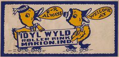 Idyl Wyld Roller Rink - Marion, Indiana.  My Aunt roller skated here!!  This is for you Aunt Deb!!