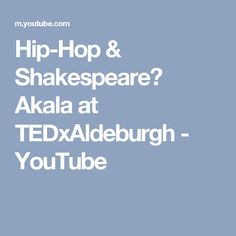 Akala demonstrates and explores the connections between Shakespeare and Hip-Hop, and the wider cultural debate around language and it's power. Modern Classroom, Gcse English, Inspiration For Kids, Spoken Word, You Youtube, Shakespeare, Hip Hop, About Me Blog, Language