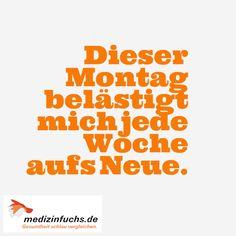 Haha, trotzdem einen guten #Wochenstart und stressfreien #Montag! #Stress #Zitat #Quote // www.medizinfuchs.de ist der beste #Preisvergleich in #Deutschland für #Medikamente. Sparen Sie bei der Bestellung von #Medizin bzw. ihrer #Arzneimittel bis zu 76 % gegenüber dem Kauf direkt in der #Apotheke. #Medizinfuchs vergleicht die Preise von über 180 Versandapotheken. Jetzt überzeugen lassen: www.medizinfuchs.de/