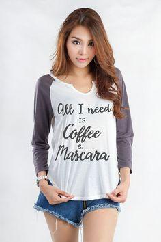 All I need is coffee and mascara Baseball Raglan by Tee24Station