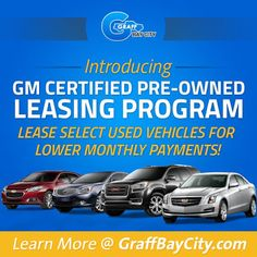GM Certified Pre Owned Leasing Program With Hank Graff Chevrolet In Bay City,  MI