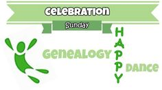 Carolina Girl Genealogy: Celebration Sunday~Genealogy Happy Dance~Come share your finds for the week!