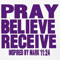 PRAY BELIEVE RECEIVE Inspired by Mark Women's T-Shirt ✓ Unlimited options to combine colours, sizes & styles ✓ Discover T-Shirts by international designers now! Healing Prayer Quotes, Prayers For Healing, Power Of Prayer, My Prayer, Prayer Cards, Scripture Images, Bible Scriptures, Spiritual Thoughts, Spiritual Quotes