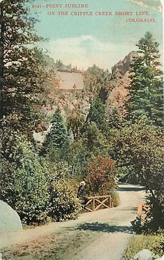 POINT SUBLIME, On Cripple Creek Short Line, Colorado, 1912, Vintage Hand Colored