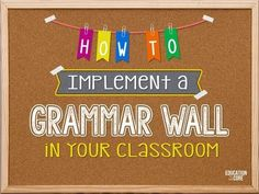 How to Implement a Grammar Wall in Your Classroom