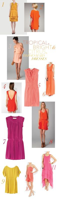 I like color for bridesmaids dresses...soft coral is pretty for spring weddings, but I love the bold fuschia and oranges, too!