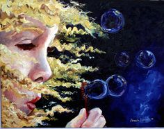 """Bubble Maker""...By one of my favorite artists, Amanda Dunbar."