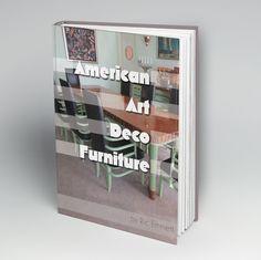 http://modernism.com/blogs/american-art-deco-furniture-ric-emmett-pre-order-here