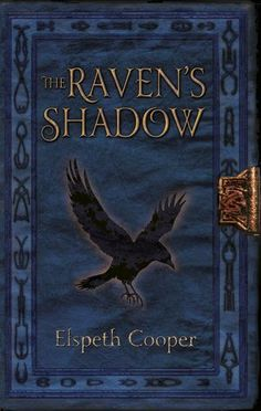 The Raven's Shadow (The Wild Hunt, #3) by Elspeth Cooper