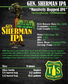 """Double Dry Hopped General Sherman is a massively hopped West Coast IPA. This beer is General Sherman IPA only Dry Hopped a second time with more Simcoe, Cascade & Crystal hops. This hop bomb will leave you wanting more!  ABV 7.5%  IBUs 80  """"Drink Fresh, Drink Craft, Drink Local.""""  Tioga Sequoia Brewing Co.  #tiogasequoia #craftbeer #ddhsherman #ipa #drinklocal #microbrew"""