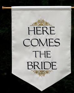 Here Comes the Bride Sign - Two sided. $95.00, via Etsy.