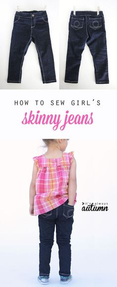 New Totally Free how to sew girls' skinny jeans from a leggings pattern - It's Always Autumn Concepts I enjoy Jeans ! And a lot more I want to sew my own, personal Jeans. Next Jeans Sew Along I am goi Sewing Patterns For Kids, Sewing For Kids, Clothing Patterns, Baby Sewing Projects, Sewing Tutorials, Diy Pantalon, Make Skinny Jeans, Short Niña, Sewing Jeans