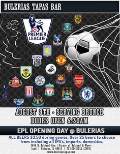 Brunch August 8th 6:30am Bulerias Tapas Chicago English Premier League Opening Day