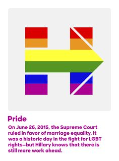 On June 26, 2015, the Supreme Court ruled in favor of marriage equality. It was a historic day in the fight for LGBT rights—but Hillary knows that there is still more work ahead.