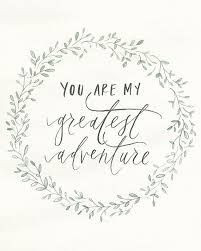Image result for quotes about love and adventure