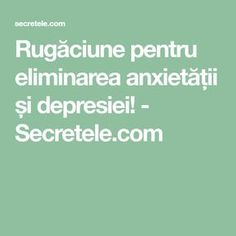 Rugăciune pentru eliminarea anxietății și depresiei! - Secretele.com Prayer Board, Prayers, Health Fitness, Advice, Words, Diet, Insomnia, Tips, Health And Fitness