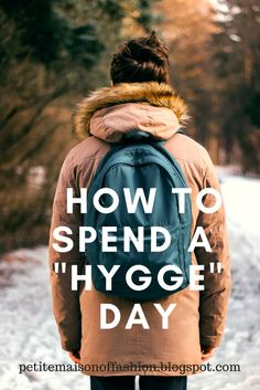 """5 Ways to Spend a """"Hygge"""" Day"""