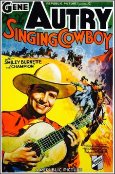 Gene Autry in 'The Singing Cowboy' (1936) ...