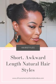 Easy Styling Tricks For Awkward Length Natural Hairstyles ⋆ African American Hairstyle Videos - AAHV