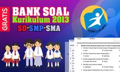 Bank Soal Kurikulum 2013 SD-SMP-SMA Terbaru