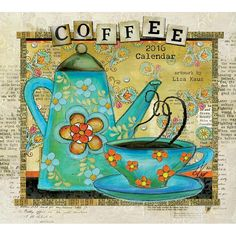 """Coffee 2016 Wall Calendar 