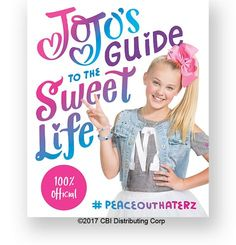 JOJO S GUIDE TO THE SWEET LIFE Books For Tween Girls f40ce688f