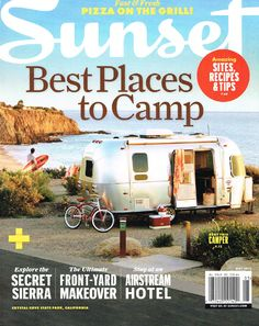 Sunset Magazine Cover Check Us Out On Page 11 Rv Camping Glamping