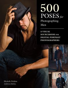 Posing Basics for Men | Educational articles and book excerpts on photography topics