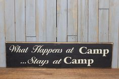 Primitive Sign What happens at camp stays at by lowkeycreations