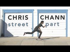 Skateboarding Clip: Christopher Chann – Full Street Part   Express • Your • Soul