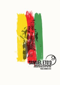 How will the indomitable Mr. Samuel Eto'o perform in his fourth World Cup finals event? Football Design, Football Art, Vintage Football, Football Posters, Fourth World, World Cup Final, Print Advertising, Soccer, Finals