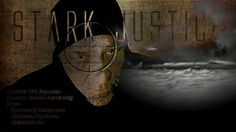 Stark Justice, by Pamela Theodotu. Playing the Female Eye Film Festival!