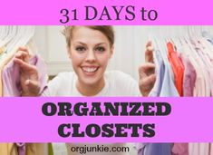 31 Days to Organized Closets at I'm an Organizing Junkie blog
