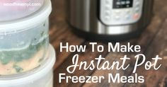 If you're a fan of the Instant Pot, you know just how versatile this kitchen tool can be: Cook frozen ground beef in 25 minutes Hard boil eggs in 2 minutes Roast a whole chicken in 30 minutes Yield bone broth in one hour Make impeccable cheesecake Generate creamy oatmeal like you wouldn't believe But did you know you can make fully-assembled freezer …