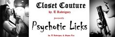 Psychotic Licks - Closet Couture by T Rodriguez. https://sites.google.com/site/closetcouture0/ Quality Stitches for Bad Ass Bitches. Closet Couture by T Rodriguez. Hot & Cheap Biker Clothes & Jewelry for Men, Women, & Children. (biker chic,biker style,biker fashion,biker outfit,biker clothes,biker babe,biker lifestyle,biker look,outlaw,rings,lady biker,bikergear,motorcycle,skull)