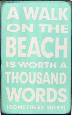 Country Marketplace - A Walk on the Beach is Worth a Thousand Words, $22.00 (http://www.countrymarketplaces.com/a-walk-on-the-beach-is-worth-a-thousand-words/)