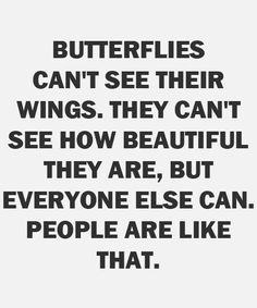 humans are like butterflies