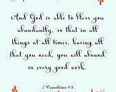 Bible Quote Art- 2 Corinthians 9:8- 8.5X11 Printable - BV-253