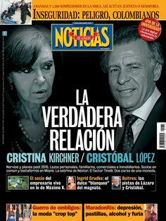 La VERDADERA RELACIÓN entre Cristina y Cristóbal López - Revista Noticias