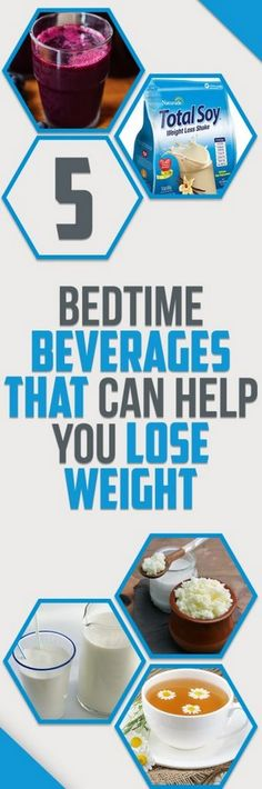 5 Bedtime Beverages That Can Help You Lose Weight