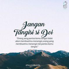 Islamic Love Quotes, Islamic Inspirational Quotes, Muslim Quotes, Religious Quotes, Story Quotes, Me Quotes, Instagram Story Questions, Cinta Quotes, Quotes Galau